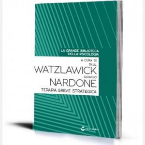 La grande biblioteca della psicologia (ed. 2018) Terapia breve strategica di Paul Watzlawick e Giorgio Nardone