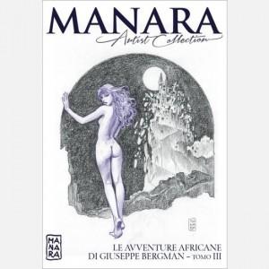 Manara Artist Collection Le avventure africane di Giuseppe Bergman (terza parte)