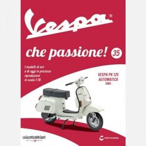Vespa che passione! PK 125 S Automatica del 1984