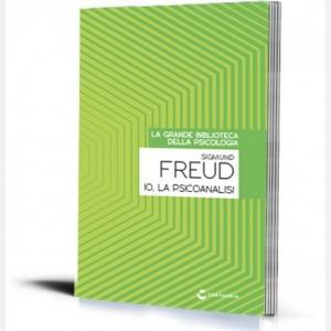 La grande biblioteca della psicologia (ed. 2018) Io la psicoanalisi di Sigmund Freud