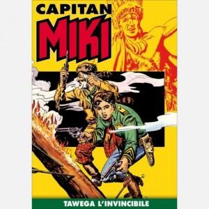 Capitan Miki Tawega invincibile