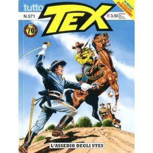 Tutto Tex - N° 571 - L'Assedio Degli Utes - Bonelli Editore