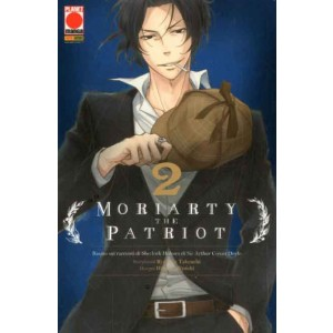 Moriarty The Patriot - N° 2 - Moriarty The Patriot - Manga Storie Nuova Serie Panini Comics