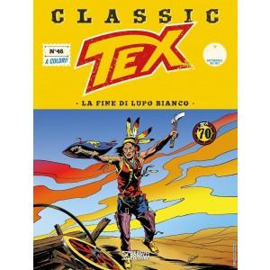 Tex Classic - N° 46 - La Fine Di Lupo Bianco - Bonelli Editore