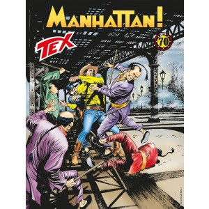 Tex Gigante - N° 697 - Manhattan - Bonelli Editore