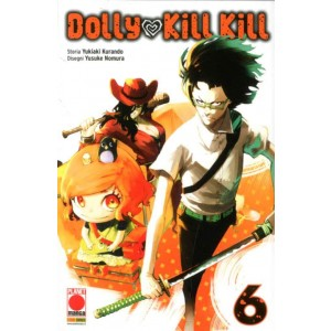 Dolly Kill Kill - N° 6 - Dolly Kill Kill - Sakura Panini Comics