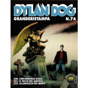 Dylan Dog Grande Ristampa - N° 74 - Dylan Dog Granderistampa N째74 - Bonelli Editore