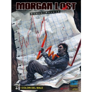 Morgan Lost Black Novels - N° 1 - I Colori Del Male - Bonelli Editore