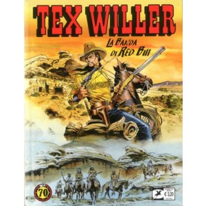 Tex Willer - N° 2 - La Banda Di Red Bill - Bonelli Editore