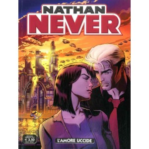 Nathan Never - N° 333 - L'Amore Uccide - Bonelli Editore