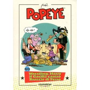 Popeye - N° 60 - Wrestling: Harry Il Gorilla Contro Braccio Di... - La Gazzetta Dello Sport