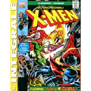 X-Men Di Chris Claremont - N° 3 - Gli Incredibili X-Men - Marvel Integrale Panini Comics