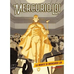 Mercurio Loi - N° 16 - La Morte Di Mercurio Loi - Bonelli Editore