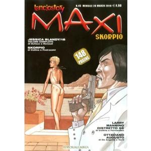 Lanciostory Skorpio Maxi - N° 45 - Lanciostory Skorpio Maxi - Editoriale Aurea