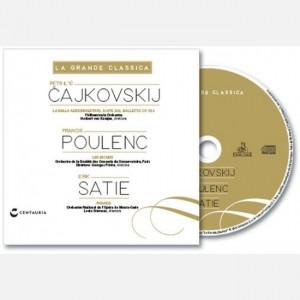 La grande classica Cajkovskij - Poulenc - Satie