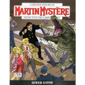 Martin Mystere - N° 362 - Sewer Gator - Bonelli Editore