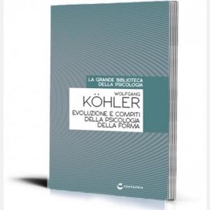 La grande biblioteca della psicologia (ed. 2018) Evoluzione e compiti della psicologia della forma