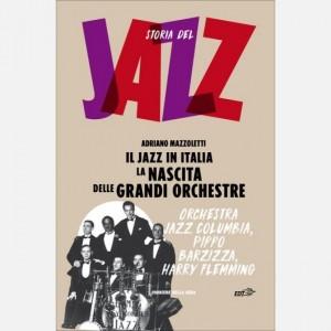 Storia del Jazz La nascita delle grandi orchestre