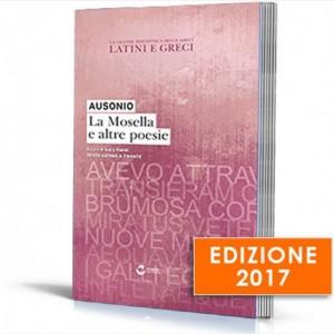 La grande biblioteca dei classici latini e greci (ed. 2017) Ausonio - La Mosella e altre poesie