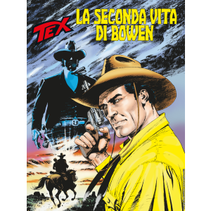 Tex N.703 - La seconda vita di Bowen