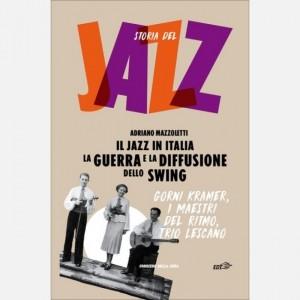 Storia del Jazz La guerra e la diffusione dello Swing