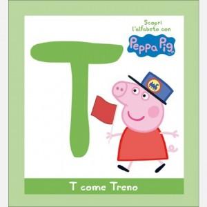 OGGI - Scopri l'alfabeto con Peppa Pig T come Treno