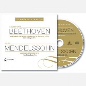 La grande classica Beethoven - Mendelssohn