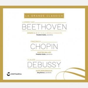 La grande classica Beethoven - Chopin - Debussy