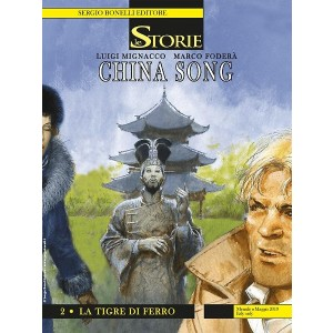 Le Storie N.80 - China Song 2 - La Tigre di Ferro