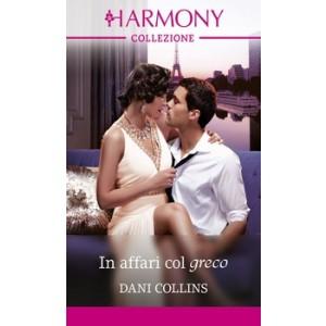 Harmony Collezione - In affari col greco Di Dani Collins
