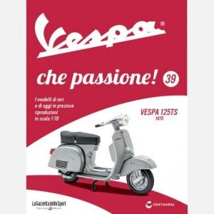 Vespa che passione! Vespa 125 TS - 1975
