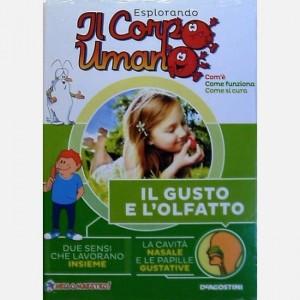 """Esplorando il Corpo Umano - 27esima edizione Fascicolo """"Il gusto e l'olfatto"""""""