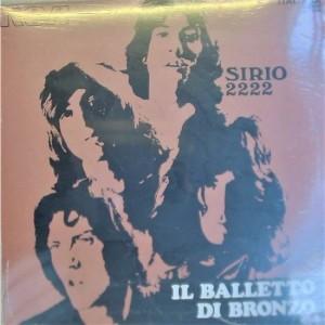 Progressive Rock italiano in Vinile Balletto di Bronzo - Sirio 2222
