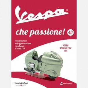 Vespa che passione! Vespa Monthlery - 1950
