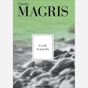 Le opere di Claudio Magris Livelli di guardia
