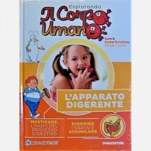 """Esplorando il Corpo Umano - 27esima edizione Fascicolo """"L'apparato digestivo"""""""