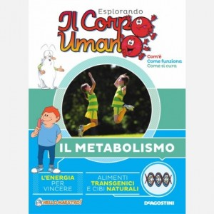 """Esplorando il Corpo Umano - 27esima edizione Fascicolo """"Il metabolismo"""""""