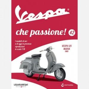 Vespa che passione! Vespa 125 nuova - 1965