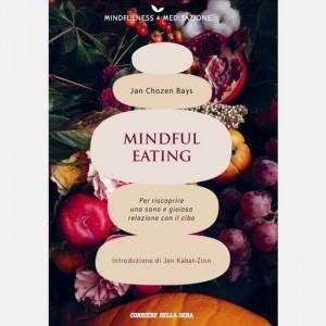 Mindfulness e meditazione Mindful eating (Jan Chozen Bays)