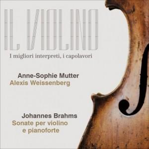 Il Violino Brahms, Anne-Sophie Mutter - Sonate per violino e pianoforte