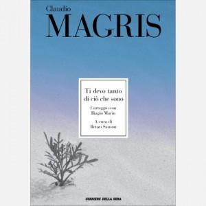 Le opere di Claudio Magris Ti devo tanto di ciò che sono