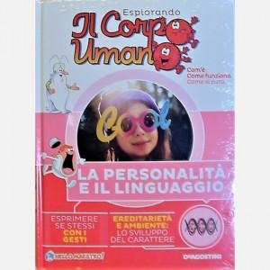 """Esplorando il Corpo Umano - 27esima edizione Fascicolo """"Personalità e linguaggio"""""""