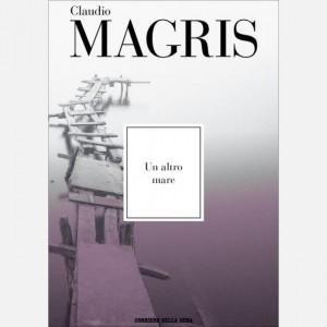 Le opere di Claudio Magris Un altro mare