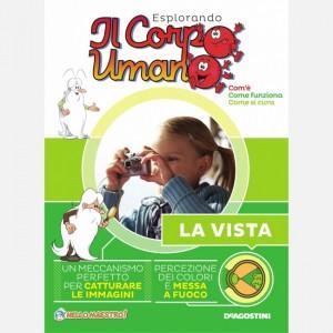 """Esplorando il Corpo Umano - 27esima edizione Fascicolo """"La vista"""""""
