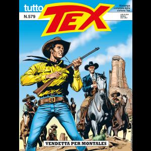 Tutto Tex N.579 - Vendetta per Montales