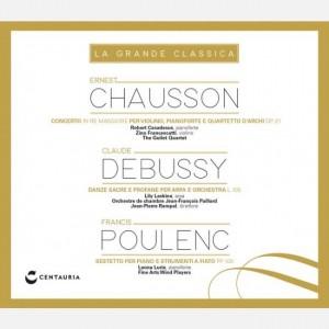 La grande classica Chausson - Debussy - Poulenc