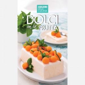 Alice Cucina - I colori della cucina Dolci con la frutta