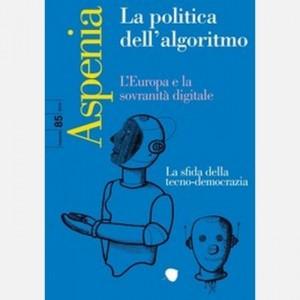 Aspenia La politica dell'algoritmo