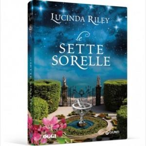 OGGI - I romanzi di Lucinda Riley Le sette sorelle