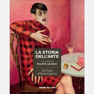 Storia dell'arte raccontata da Philippe Daverio Dal Dada all'Esistenzialismo